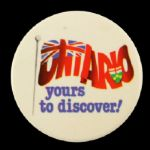 "1980s-90s Ontario Yours To Discover 2 1/4"" Pinback Button"