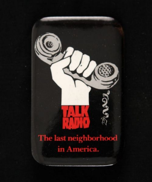 "1990s Talk Radio The Last Neighborhood in America 3/4"" x 2 3/4"" Pinback Button"