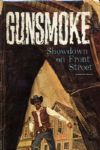 1969 Gunsmoke Showdown on Front Street HC Book by Paul S. Newman - Whitman