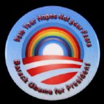 "2012 Vote Your Hopes Not Your Fears Barack Obama 3"" Campaign Pinback Button"