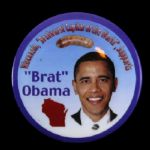 "2008 Wisconsin The Bratwurst Capital Supports Brat Obama 3"" Pinback Button"