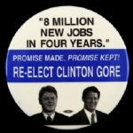 "1996 Bill Clinton Al Gore ""8 Million New Jobs in Four Years"" 3"" Pinback Button"