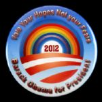 "2012 Barack Obama Vote Your Hopes Not Your Fears 2 1/8"" Campaign Pinback Button"