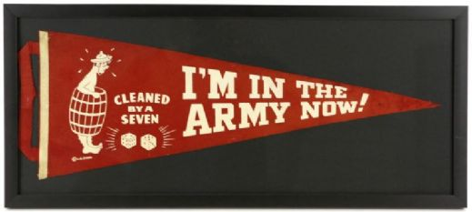 "1939-45 WW2 Im In The Army Now! Cleaned by a Seven 12""x27"" Framed Felt Pennant"
