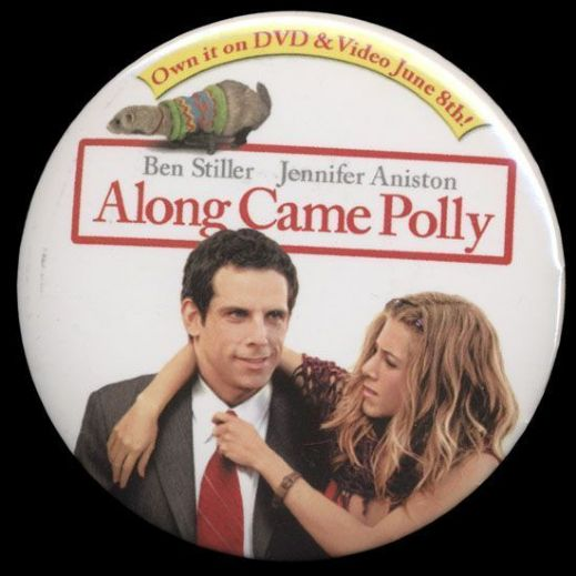 2004 Along Came Polly Promotional Pinback Button