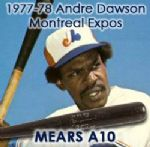 "1977-78 Andre Dawson Montreal Expos Signed H&B Louisville Slugger Professional Model Game Used Bat (MEARS A10/JSA) ""Walker Finish, Early Model"""