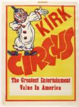 "1970s circa Kirk Circus ""The Greatest Entertainment Value in America"" 21"" x 28"" Poster"