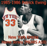 1985-86 Patrick Ewing New York Knicks Home Jersey (MEARS A10)