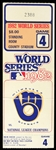 1982 Milwaukee Brewers World Series Game 4 Ticket Stub