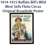 "1914-1915 Buffalo Bills Wild West Sells Floto Circus 22""x 29"" Framed Lithograph Broadside Poster"