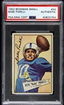 1952 Babe Parilli Green Bay Packers Signed Bowman Small Trading Card (PSA/DNA Slabbed)