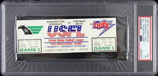1983 Washington Federals vs Chicago Blitz USFL Inaugural Game Full Ticket (PSA/DNA Slabbed)