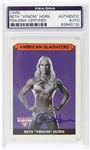 "2008 Beth ""Venom"" Horn American Gladiators Signed LE Trading Card (PSA/DNA)"
