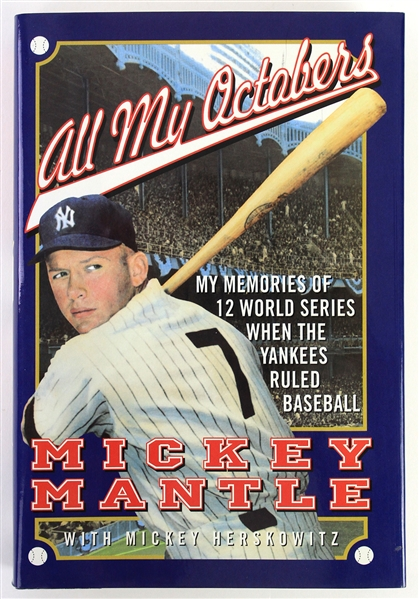 "1990s Mickey Mantle New York Yankees Signed ""All My Octobers"" Hardcover Book (JSA)"