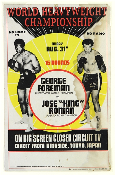 "1973 (August 31) George Foreman Jose King Roman 14"" x 22"" Heavyweight Title Fight Closed Circuit Broadside"