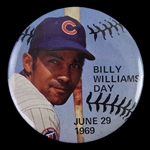 "1969 Bill Williams Chicago Cubs ""Billy Williams Day"" 2 1/4"" Pinback Button"